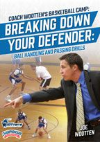 Coach Wootten's Basketball Camp: Breaking Down Your Defender - Ball Handling and Passing Drills