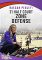 Raegan Pebley: 21 Half Court Zone Defense