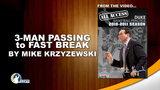 3-Man Passing to Fast Break Series with Mike Krzyzewski